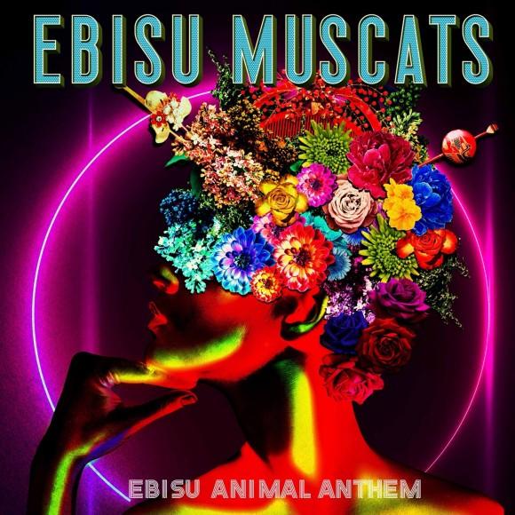 「EBISU ANIMAL ANTHEM」(通常盤)